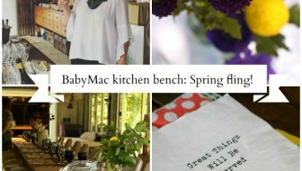 At the Kitchen Bench with BabyMac: A SPRING FLING!